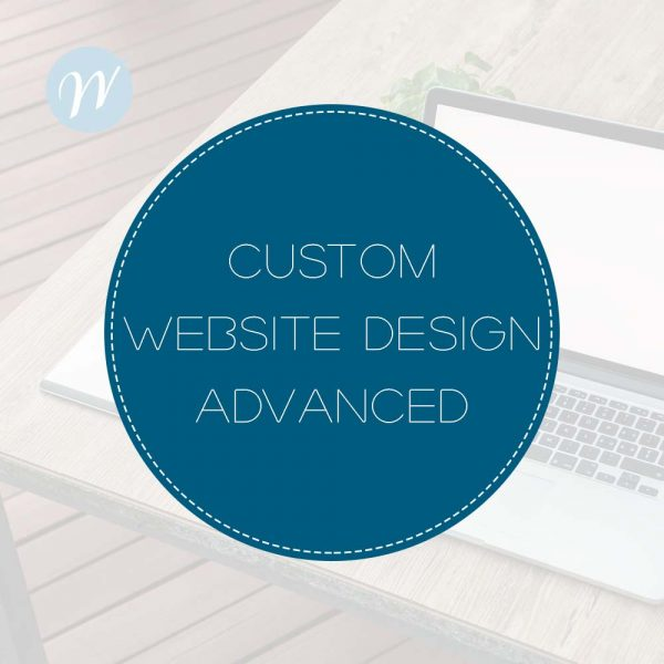 CUSTOM WEBSITE DESIGN ADVANCED PACKAGE
