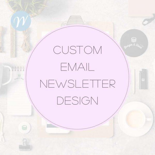 Custom Email Newsletter Design
