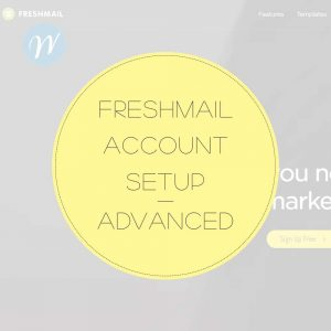 FRESHMAIL ACCOUNT SETUP ADVANCED