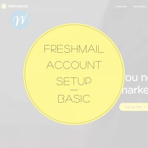 FRESHMAIL ACCOUNT SETUP BASIC