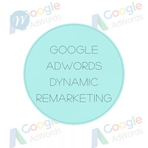 Google Adwords Dynamic Remarketing