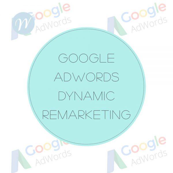 Google Adwords Dynamic Remarketing