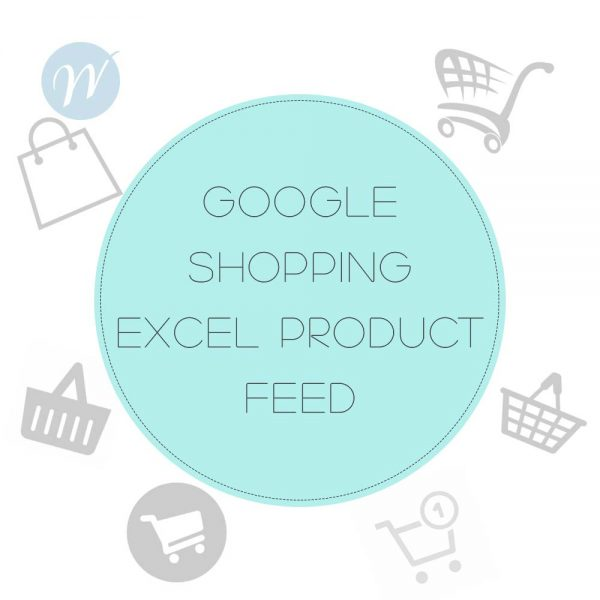 Google Shopping Excel Product Feed