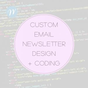 Custom email newsletter design coding
