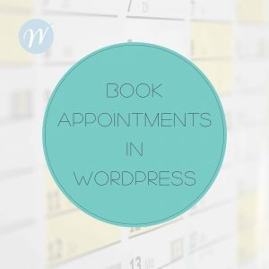 Book Appointments in Wordpress