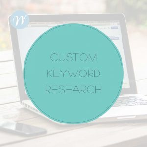 CUSTOM KEYWORD RESEARCH